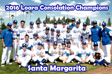 2016 Loara Tournament Consolation Champions - Santa Margarita